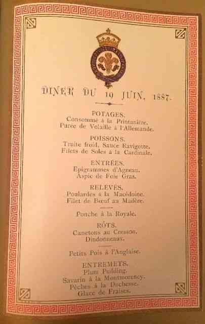 Este cardápio é de um jantar dado pelo Príncipe de Gales, em Marlborough House em 1887: O francês como a língua oficial das grandes mesas.