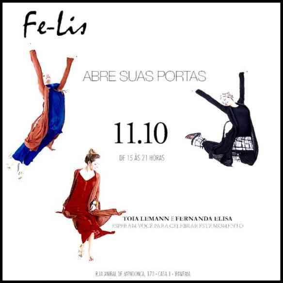 """Todos convidados pra inauguração da """"Fe-Lis"""" hoje, à partir das 15:00hs Conselho de amiga: cheguem cedo, as peças voam!!!!!!"""